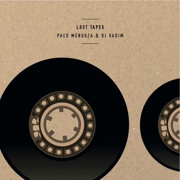 PACO MENDOZA & DJ VADIM | LOST TAPES EP